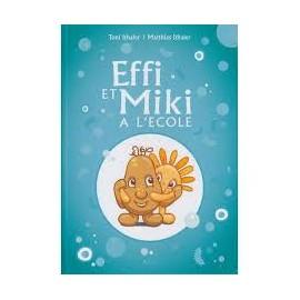 Effi et Miki à l'école